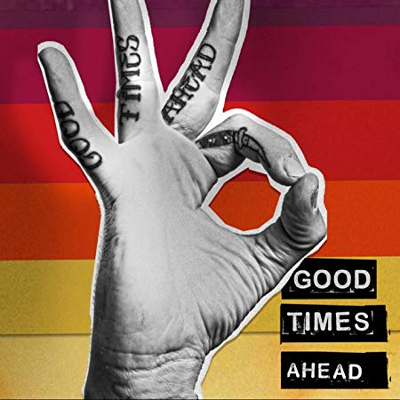 GTA - Good Times Ahead (Vinyl) LP