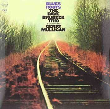 DAVE TRIO FT. GERRY MULLIGAN BRUBECK - Blues Roots
