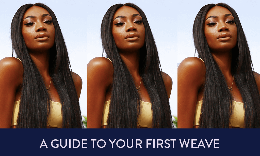 A Guide To Your First Weave All Shades Covered