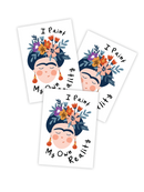 Frida - I Paint My Own Reality Tattoo - Set of 3