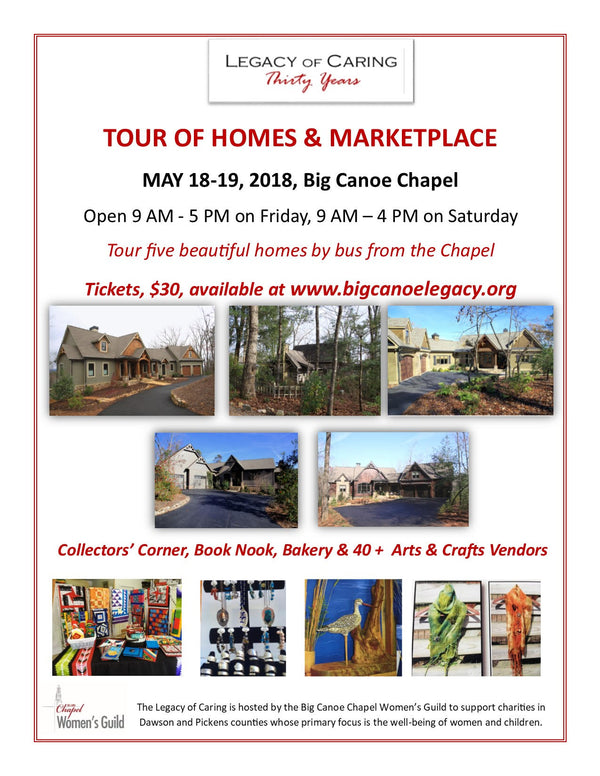 Tour of Homes/Painting demo this weekend - Big Canoe Legacy of Caring