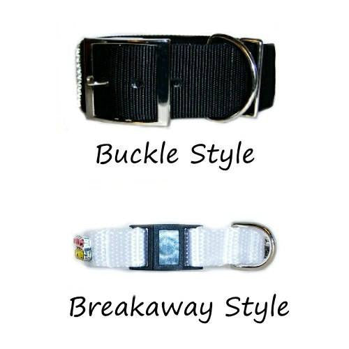 Metal buckle or breakaway buckle available.