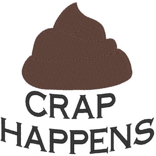 Crap happens dog shirt embroidery sample