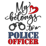 My heart belongs to a police officer embroidery
