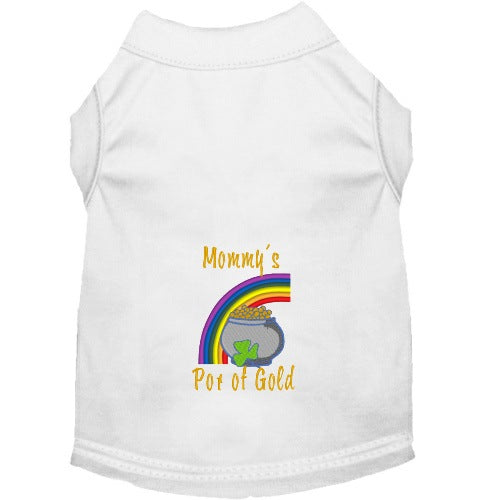 Mommy's Pot of Gold dog shirt in white.