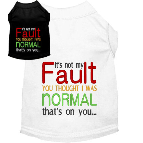 Not normal dog shirt funny dog shirts