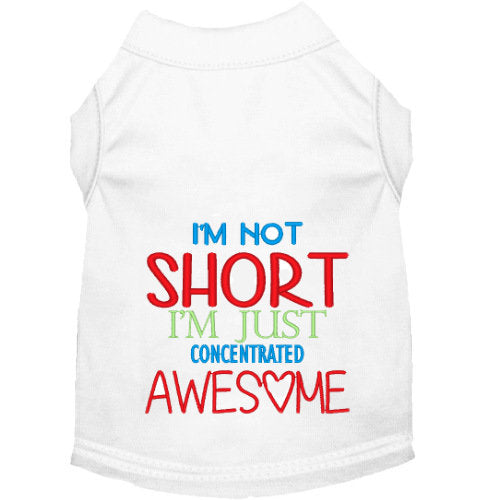 Dog Shirt - I'm Not Short