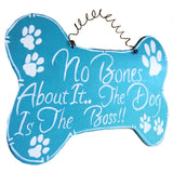 The dog is the boss wall plaque side view