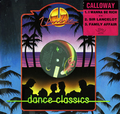 Calloway - I Wanna Be Rich/Sir Lancelot & Family Affair 12