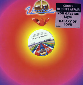 "Crown Heights Affair - You Gave Me Love/Galaxy Of Love (12"" Vinyl)"
