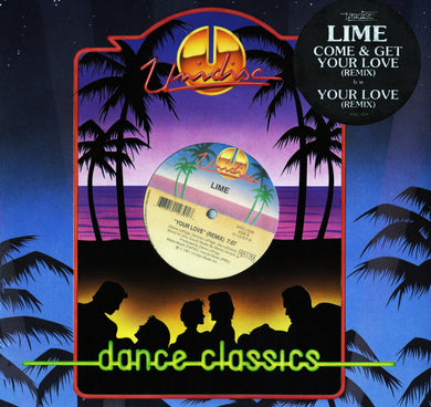 Lime - Come & Get Your Love/Your Love (12