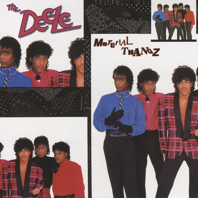 The Deele - Material Thangz