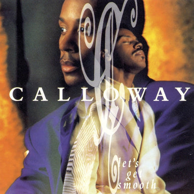 Calloway - Let's Get Smooth