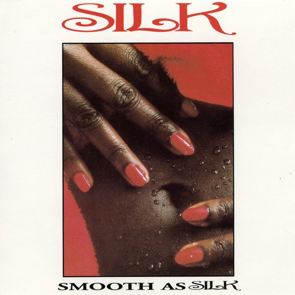 Silk - Smooth As Silk