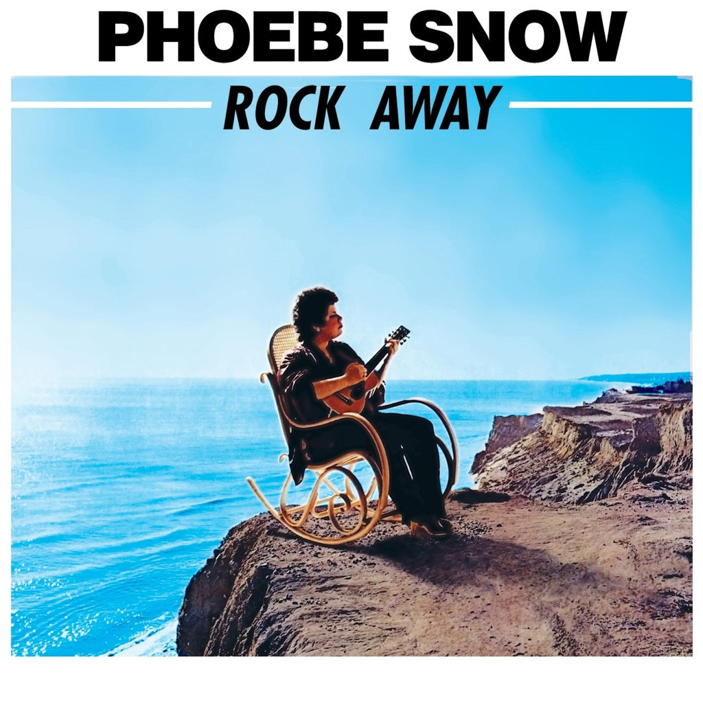 Phoebe Snow - Rock Away