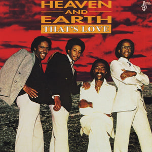 Heaven & Earth - That's Love
