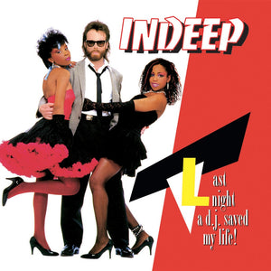 Indeep - Last Night a D.J. Saved My Life