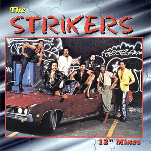 The Strikers - 12 Inch Mixes