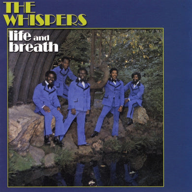 The Whispers - Life and Breath