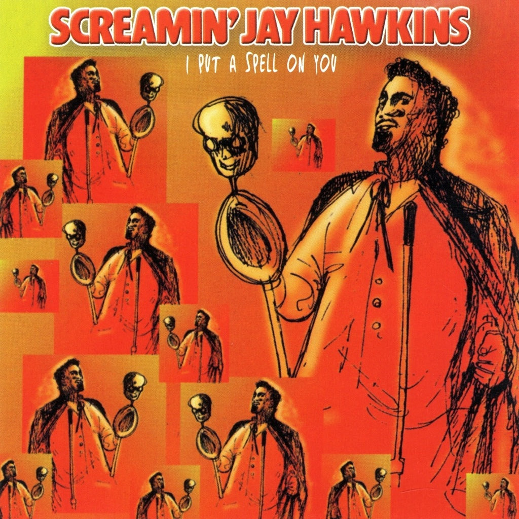 Screaming' Jay Hawkins - I Put a Spell On You