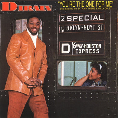 D Train - You're the One for Me