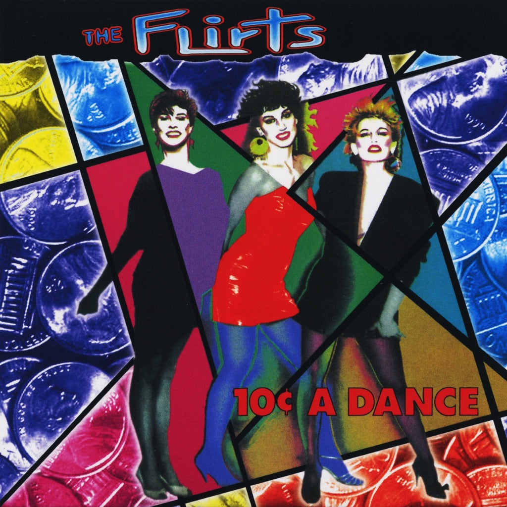 The Flirts - 10 Cents a Dance