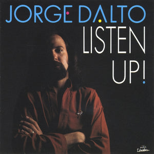 Jorge Dalto - Listen Up