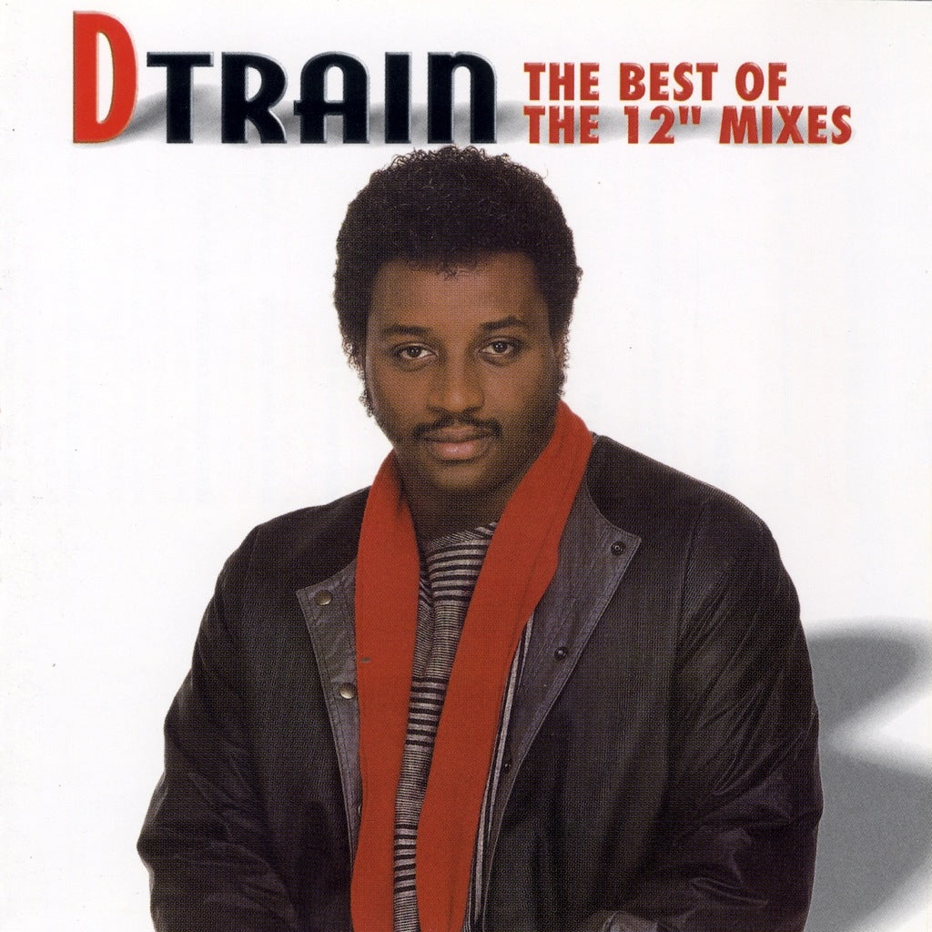 D Train - The Best of the 12 Inch Mixes