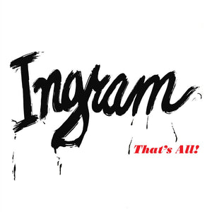 Ingram - That's All!