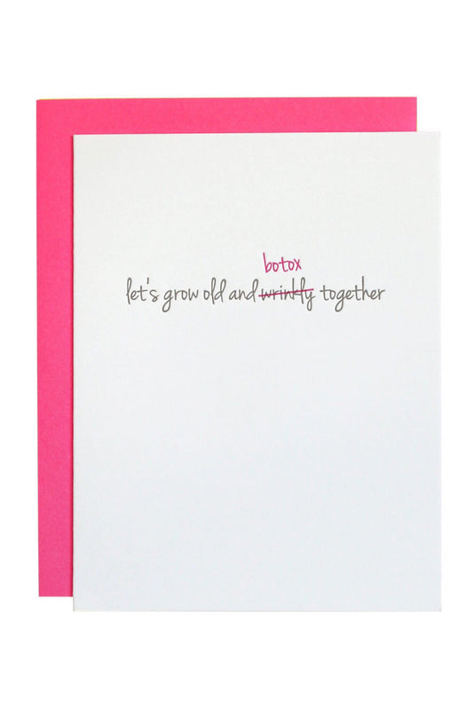 GROW OLD BOTOX TOGETHER CARD