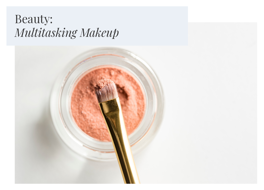 Beauty: Multitasking Makeup