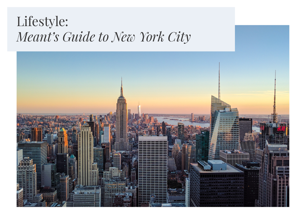 Meant's Travel and Wellness Guide to New York City: beauty, food, nails