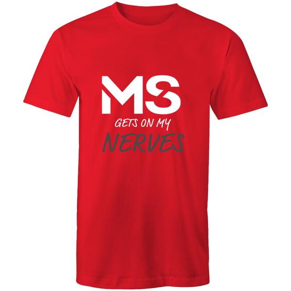 MS Gets On My Nerves T-Shirt - Mens