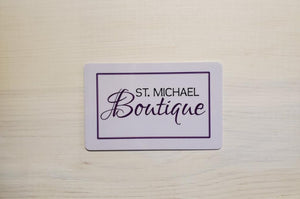 St. Michael Boutique Gift Card