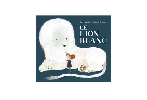 Le lion blanc - Jim Helmore, Richard Jones