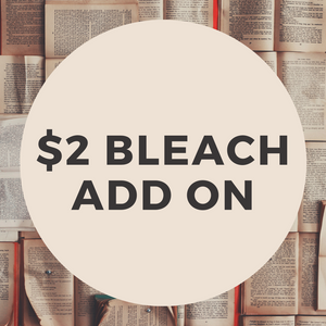 $2 Bleach Add On