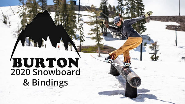 New 2020 Burton Snowboards & Snowboard Bindings