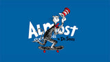Almost X Dr. Seuss Skateboard Decks & More!