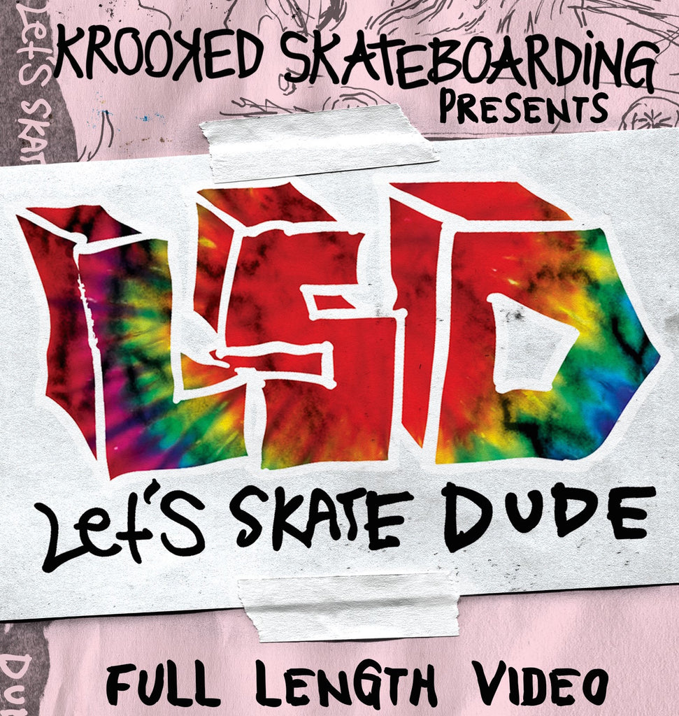 Krooked Presents Lets Skate Dude Video Premier