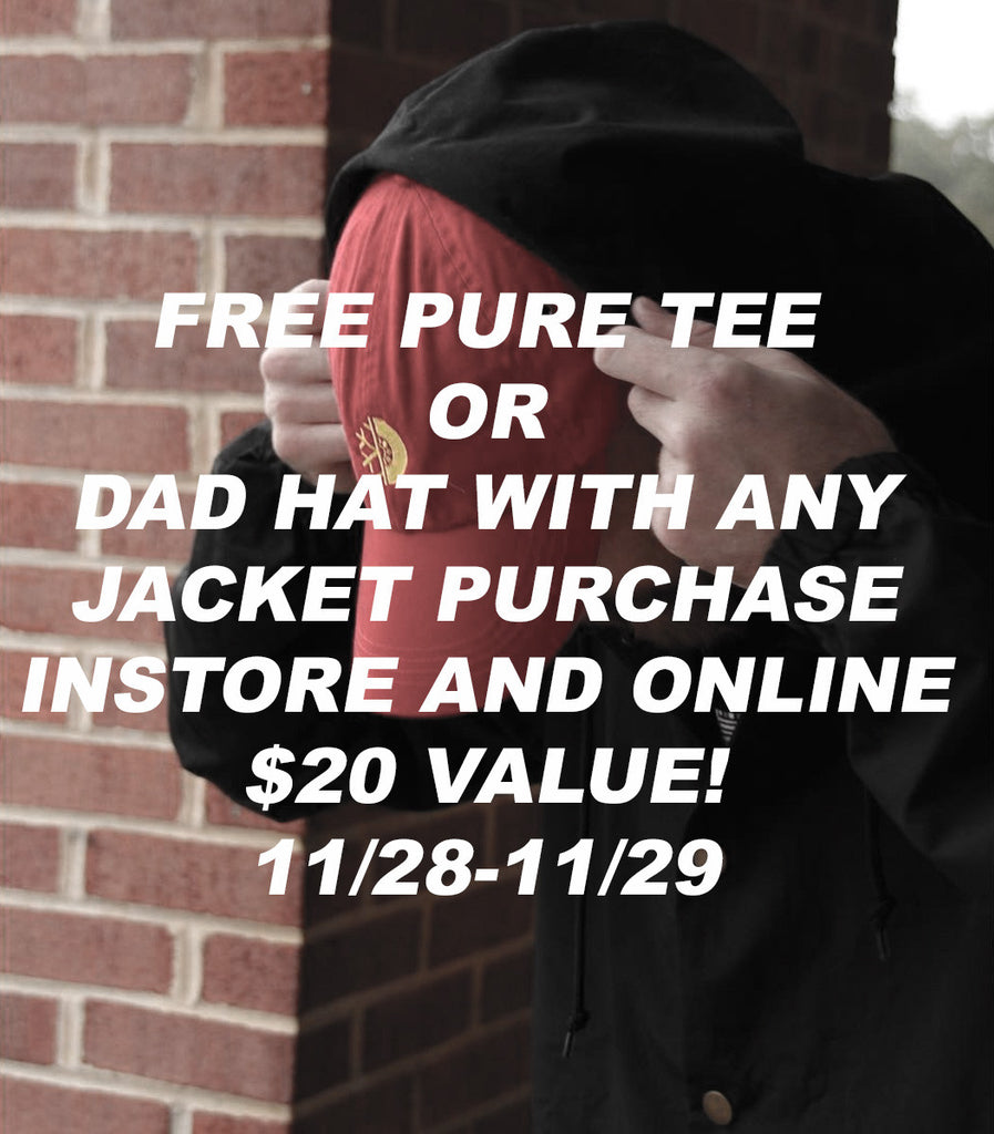 Free PURE T-shirt or Pure Dad With Jacket Purchase