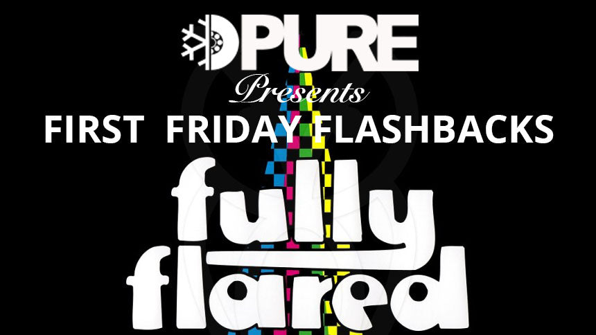 First Friday Flashbacks featuring Lakai's Full Flared