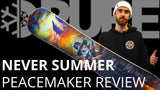Never Summer Peacemaker 2019 Review