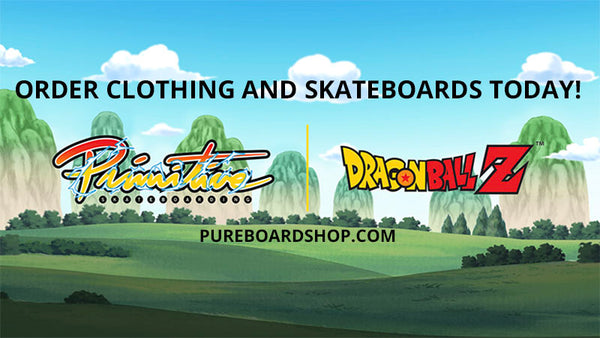 Order Primitive X Dragon Ball Z Skateboards & Clothing Today!