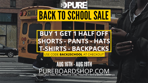 BOGO Back TO School Sale at PURE Board Shop