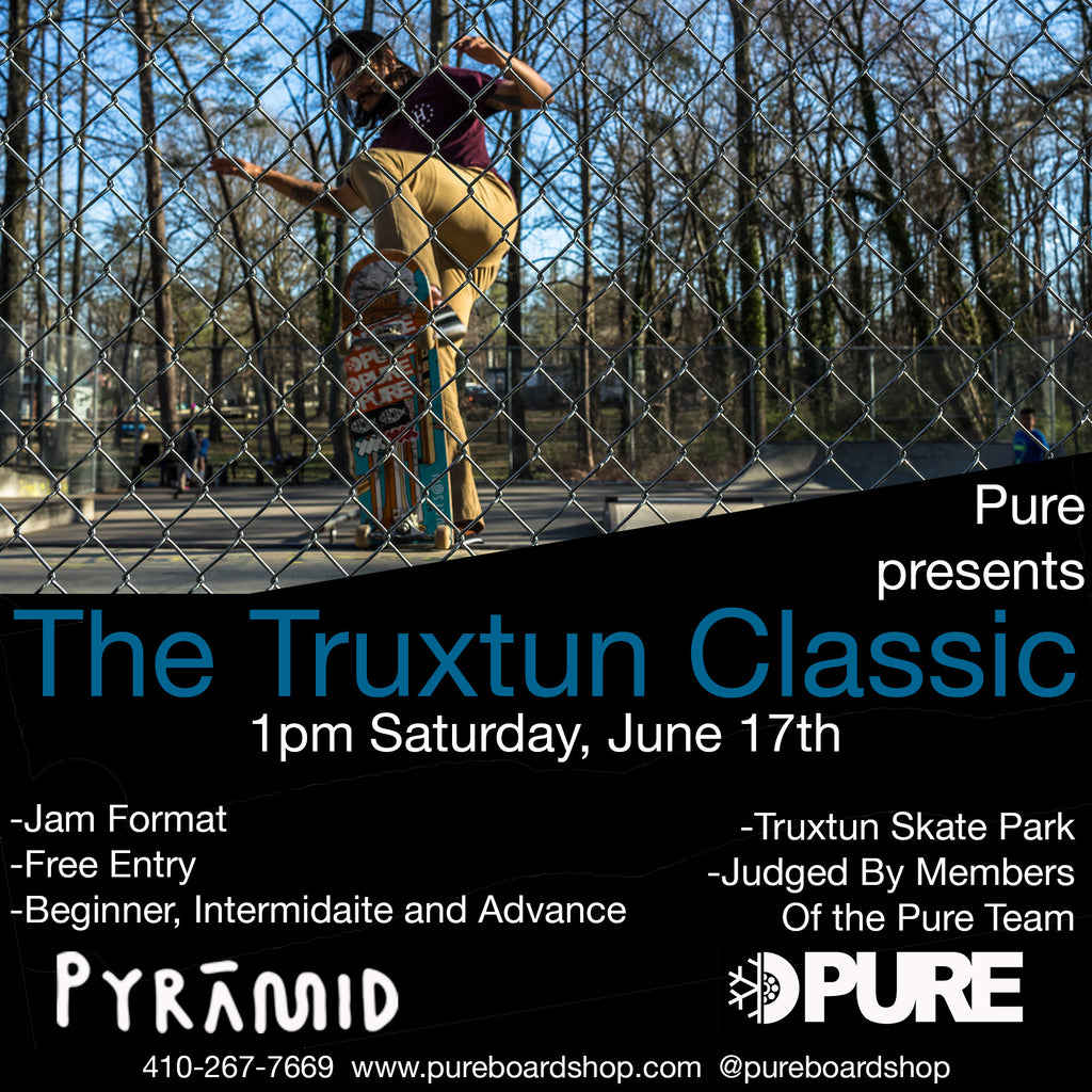 Pure Board Shop Presents The Truxtun Classic