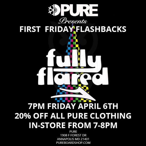 lakai fully flared pure board shop first friday flashbacks