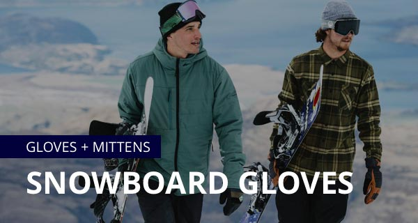 Snowboard gloves and mittens from Candy Grind, Crab Grab, Dakine, ThirtyTwo, Roxy and more!