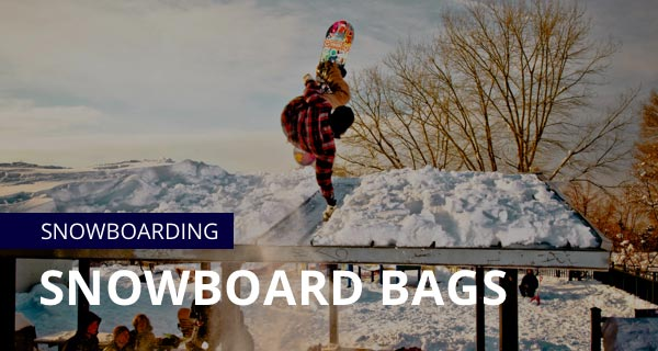 Snowboard travel bags, snowboard bags, snow board bags, snowboarding bags, dakine snowboard bags