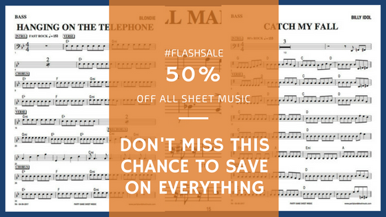 FLASH SALE - SAVE 50% ON OUR ENTIRE SHEET MUSIC CATALOG