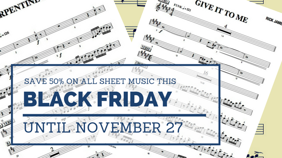 SAVE 50% ON ALL SHEET MUSIC - BFCM2017